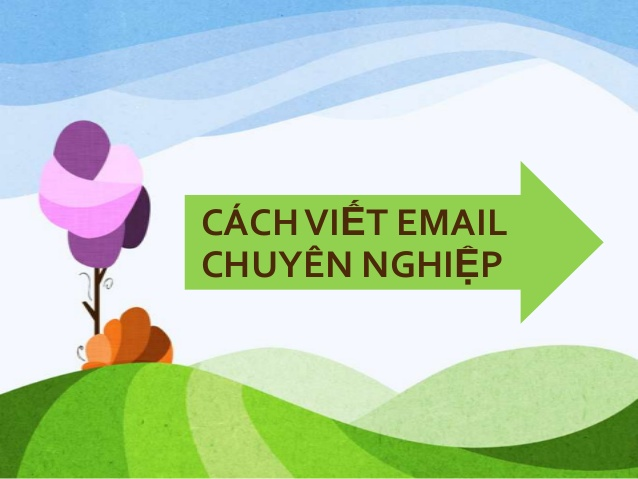 cach viet email chuyen nghiep